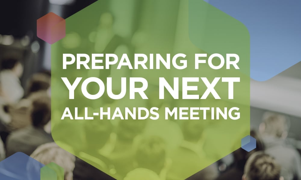 Afraid Your All-Hands Meeting Might Glitch Out? Try This
